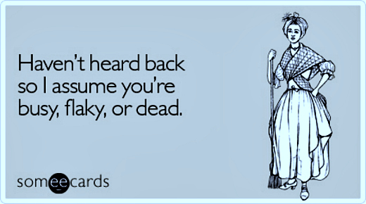 haven-heard-back-assume-reminders-ecard-someecards